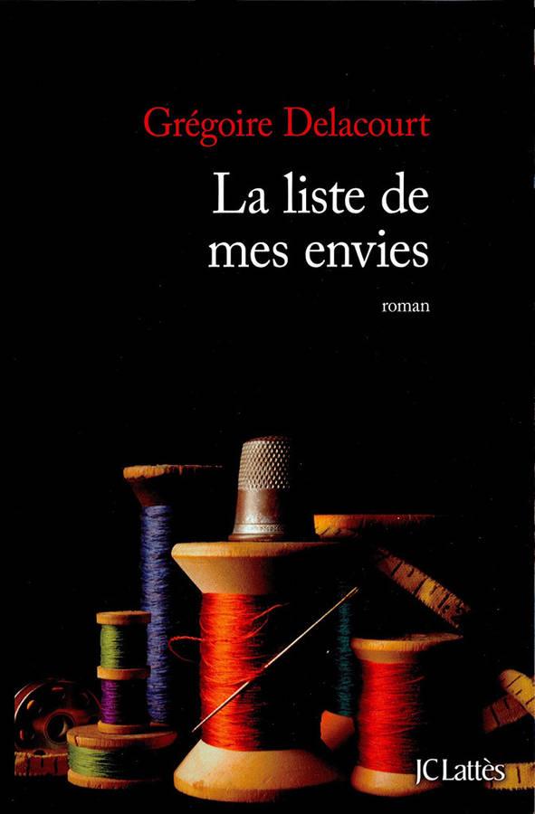 la-liste-de-mes-envies-de-gregoire-delacourt